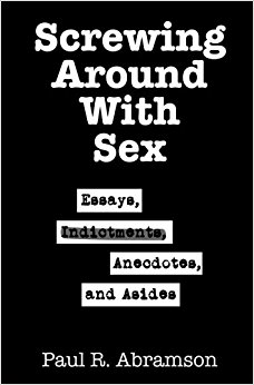 new book screwing around sex essays indictments  new book screwing around sex essays indictments anecdotes and asides h madness